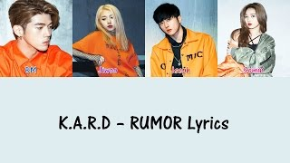 K.A.R.D – RUMOR Lyrics [Hang, Rom & Eng Lyrics]