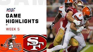 Browns vs. 49ers Week 5 Highlights   NFL 2019