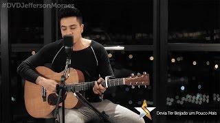 Jefferson Moraes - Devia Ter Beijado Um Pouco Mais (Preview) - DVD Start In São Paulo