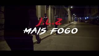 JLZ - MAIS FOGO (Video Oficial) width=