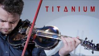 """""""Titanium"""" on a Titanium Violin"""