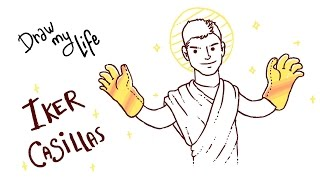 IKER CASILLAS - Draw My Life