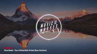 Shawn Mendes - There's Nothing Holdin' Me Back (Bunny Flop Remix) (Free Download)