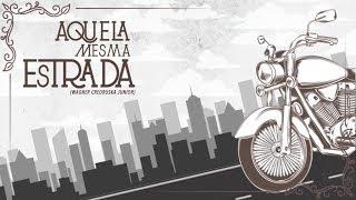 o Bardo e o Banjo - Aquela Mesma Estrada (feat. Mutant Cox)
