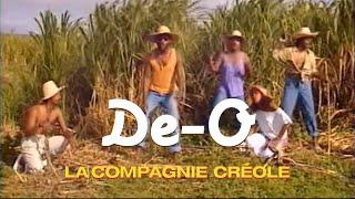 La Compagnie Créole - De-O