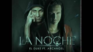 El Duke Ft Arcangel La Noche Estreno 2017 Reggaeton