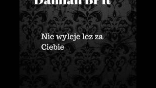 Damian BPR - Nie wyleje łez za Ciebie