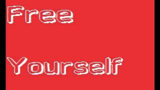 Song: Free Yourself