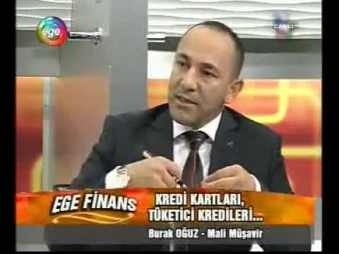 Burak OĞUZ - Ege Tv (03.05.2012) Tüketici Kredisi_Kredi Kartları Bölüm 1