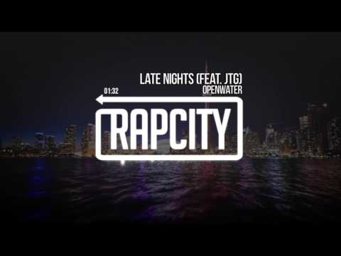 Openwater - Late Nights (feat. JTG)