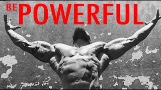 BE POWERFUL - Motivation Video 2017 Epic Strongman Fitness Workout Video Emotional Motivation