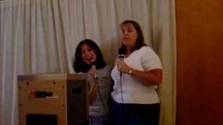 Lori and Rose Singing karaoke