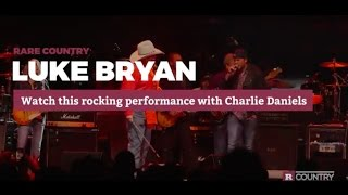 Watch Luke Bryan's Rocking Performance With Charlie Daniels
