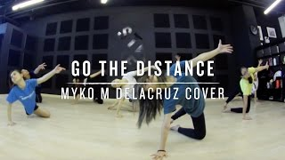 Go The Distance (Myko M Delacruz Cover) | Step Choreography