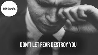 YOUR BIGGEST FEAR IN LIFE - Becoming A Better Person