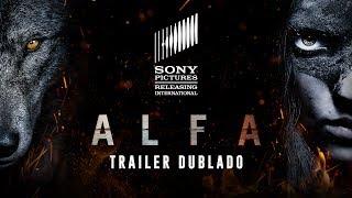Alfa   Trailer Dublado   06 de setembro nos cinemas width=