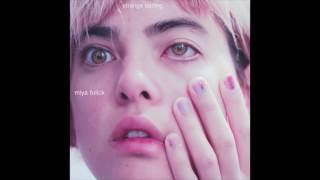 Miya Folick - I Got Drunk