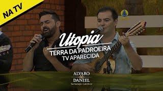 Alvaro e Daniel - Utopia (Sertanejo Católico)