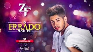 """Nova """"Zé Felipe """" O ERRADO sou Eu """"letra na descrição"""