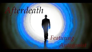"""Afterdeath"" CreepyPasta (Feat. Antagonist)"