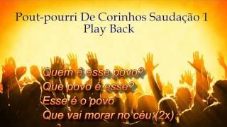 🔴 Pout-Pourri de Corinhos  Evangélico saudação 01 Play Back