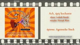 Ach, śpij kochanie - Agnieszka Stach