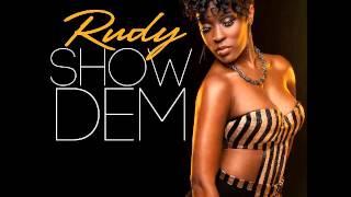 Rudy - Show Dem ( 2013 Soca )