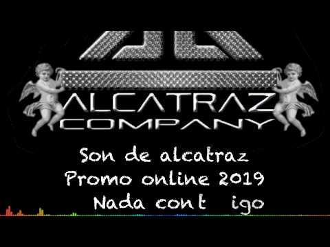 Nada Contigo de Son De Alcatraz Letra y Video
