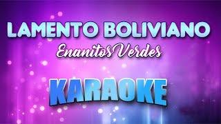 Enanitos Verdes - Lamento Boliviano (Karaoke version with Lyrics)