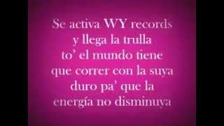 Energia Remix - Alexis y Fido Ft. Wisin Y Yandel letras - lyrics
