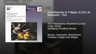 Divertimento in F Major, K.213: III. Menuetto - Trio