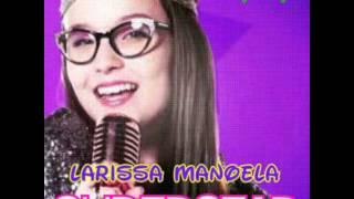 Superstar - Cúmplices De Um Resgate (Versão Larissa Manoela) Música Completa