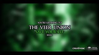 The Veer Union - Save Yourself (Official Lyric Video)