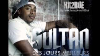 Sultan - Des Jours Meilleurs Feat. La Fouine - Des Jours Meilleurs (Officiel)