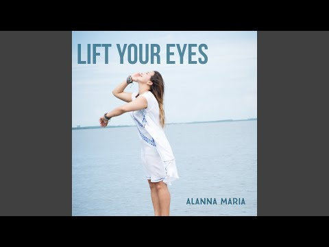 Lift Your Eyes de Various Artists Letra y Video