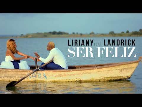 Ser Feliz Part Landrick de Liriany Letra y Video