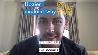 Hozier explains why