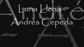 Luna Llena - Andrés Cepeda