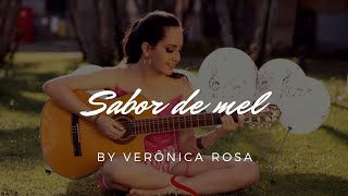 Sabor de mel - Damares (cover by Verônica Rosa)