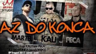 Martel ft. Peca & Kali - Až do konca