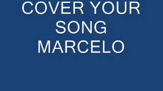 COVER   Your Song MARCELO