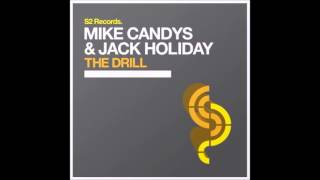 Mike Candys & Jack Holiday vc ATB - The Drill @ 9 pm (Ch. Papadakis 2015 Mix)