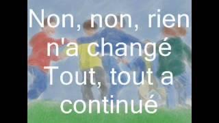 Les Poppys - Non, Non, Rien N'a Change (paroles)