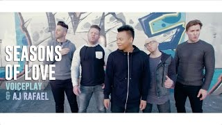 Seasons of Love ft. VoicePlay | AJ Rafael