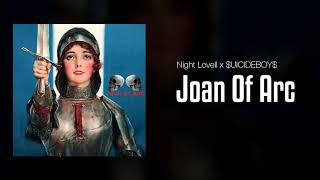 Night Lovell x $UICIDEBOY$ - Joan Of Arc