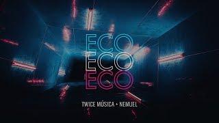 TWICE MÚSICA feat. NEMUEL - Eco (Elevation Worship - Echo en español)