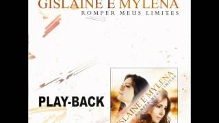 Gislaine e Mylena - Dependente - Playback