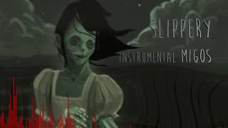 MIGOS - SLIPPERY INSTRUMENTAL