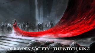 Forbidden Society - The Witch King / CLIP