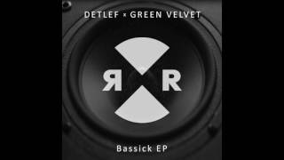 Detlef & Green Velvet  - Alright